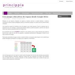 Crea juegos educativos de repaso desde Google Drive