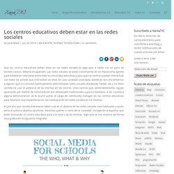 Los centros educativos deben estar en las redes sociales