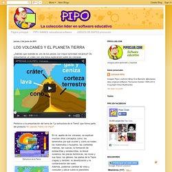 JUEGOS EDUCATIVOS PIPO: LOS VOLCANES Y EL PLANETA TIERRA