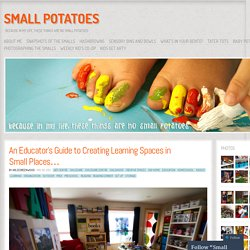 An Educator's Guide to Creating Learning Spaces in Small Places…
