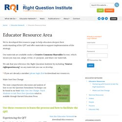 Educator Resource Area - Right Question Institute