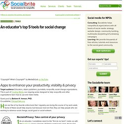 An educator's top 5 tools for social change | Socialbrite