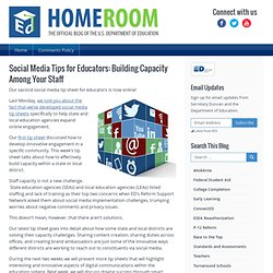 Social Media Tips for Educators: Building Capacity Among Your Staff