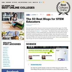 The 50 Best Blogs for STEM Educators