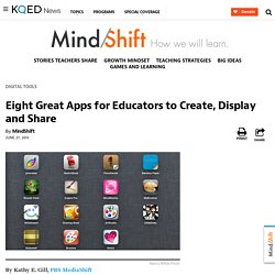 Eight Great Apps for Educators to Create, Display and Share