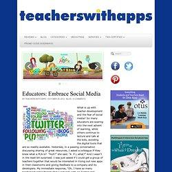 Educators: Embrace Social Media