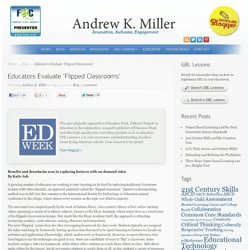 Educators Evaluate 'Flipped Classrooms'