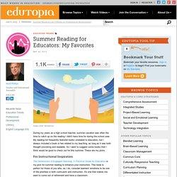 Summer Reading for Educators: My Favorites