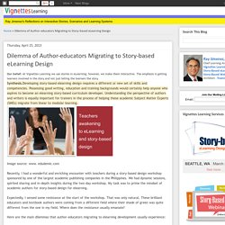 Dilemma of Author-educators Migrating to Story-based eLearning Design
