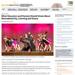 What Educators and Parents Should Know About Neuroplasticity, Learning and Dance