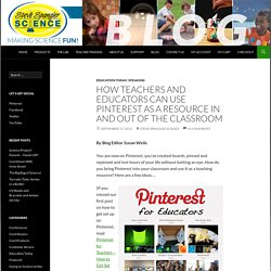 How Teachers and Educators Can Use Pinterest as a Resource In and Out of the Classroom