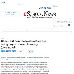 Check out how these educators are using project-based learning