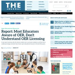 Report: Most Educators Aware of OER, Don't Understand OER Licensing