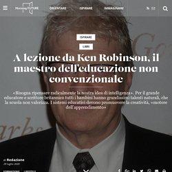 A lezione da Ken Robinson, il maestro dell'educazione non convenzionale - Morning Future
