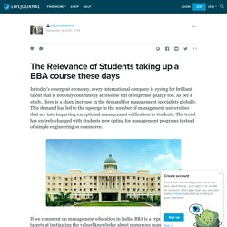 The Relevance of Students taking up a BBA course these days