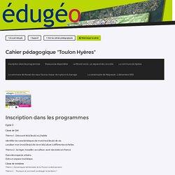 Edugéo Cahiers péda risques Toulon Hyères
