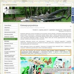 Edukacja przyrodnicza - CDPGŚ