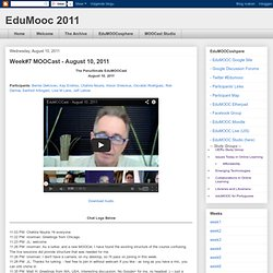 EduMooc 2011: Week#7 MOOCast - August 10, 2011