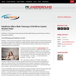 EduNiche Offers Math Tutoring in $10.99 for Instant Student Help!