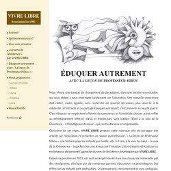 EDUQUER AUTREMENT - LEÇON DU PROFESSEUR HIBOU