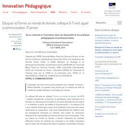 Eduquer et Former au monde de demain, colloque 6-7 avril, appel à communication, 17 janvier