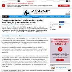 Eduquer aux médias: quels médias, quelle éducation, et quelle forme scolaire?