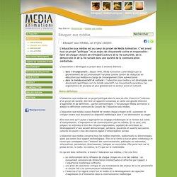 Eduquer aux médias - Média Animation asbl