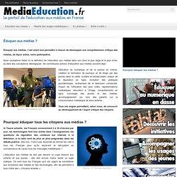 Qu'est-ce que l'éducation aux médias ?