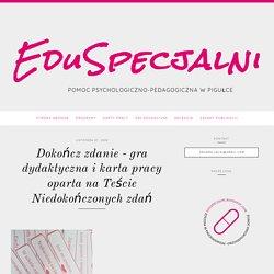 EduSpecjalni: Dokończ zdanie - gra dydaktyczna i karta pracy oparta na Teście Niedokończonych zdań