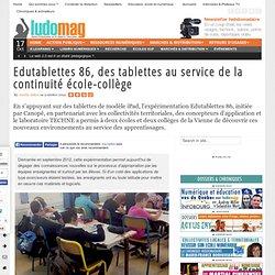 Edutablettes 86, des tablettes au service de la continuité école-collège - Ludovia Magazine
