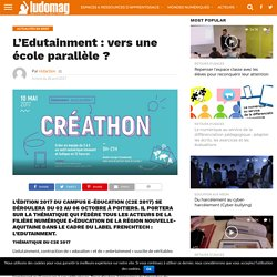 L'Edutainment : vers une école parallèle ? – Ludovia Magazine