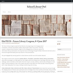 EduTECH – Future Library Congress, 8-9 June 2017
