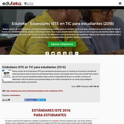 teka - Estándares ISTE en TIC para estudiantes (2016)