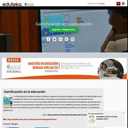 Eduteka - Gamificación en la educación