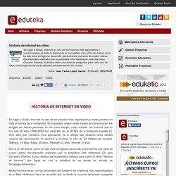 Historia de internet en video