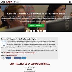 Eduteka - Informe: Guía práctica de la educación digital