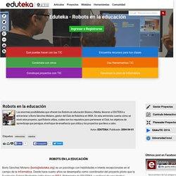 Eduteka - Robots en la educación