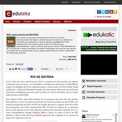 RSS, nuevo servicio de EDUTEKA