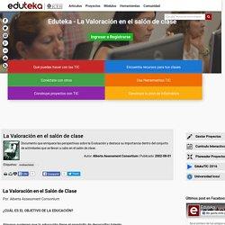 Eduteka - La Valoración en el salón de clase