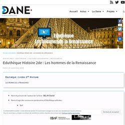 Eduthèque Histoire 2de : Les hommes de la Renaissance