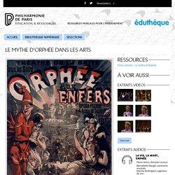 Eduthèque - Le mythe d'Orphée dans les arts et en musique