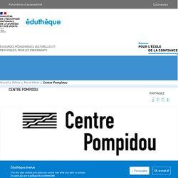 Centre Pompidou - Éduthèque