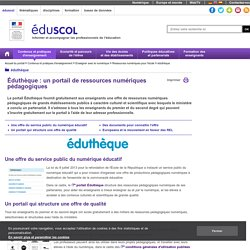 Éduthèque - Des documents pour connaître l'offre