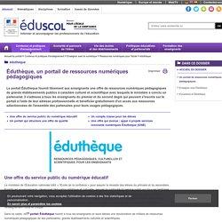 """Ressources numériques pour l'école - """"Portail de ressources Éduthèque"""""""