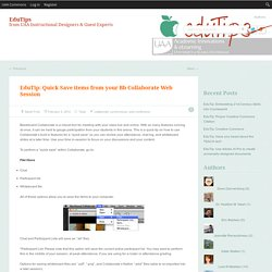 EduTip: Quick Save items from your Bb Collaborate Web Session