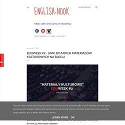 Eduweek #2 - linki do moich materiałów kulturowych na blogu