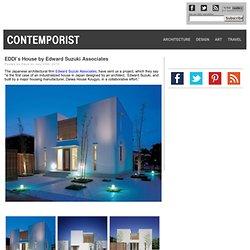 EDDI's House by Edward Suzuki Associates