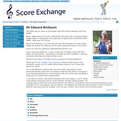 Mr Edward Berbaum on Score Exchange