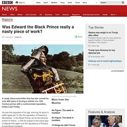 Was Edward the Black Prince really a nasty piece of work?