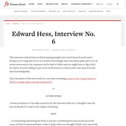 Edward Hess, Interview No. 6